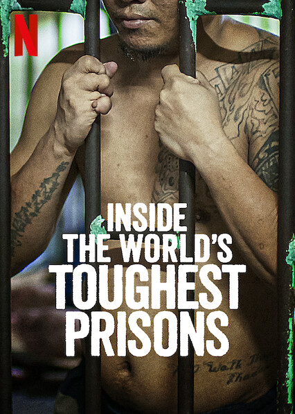 Inside the World's Toughest Prisons on Netflix AUS/NZ