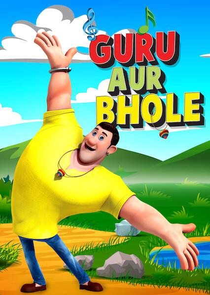 Guru Aur Bhole on Netflix AUS/NZ