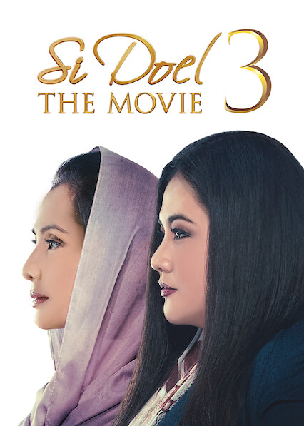 Si Doel the Movie 3 on Netflix AUS/NZ