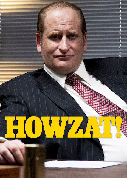 Howzat! Kerry Packer's War on Netflix AUS/NZ
