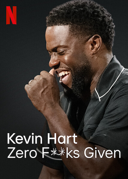 Kevin Hart: Zero F**ks Given on Netflix AUS/NZ