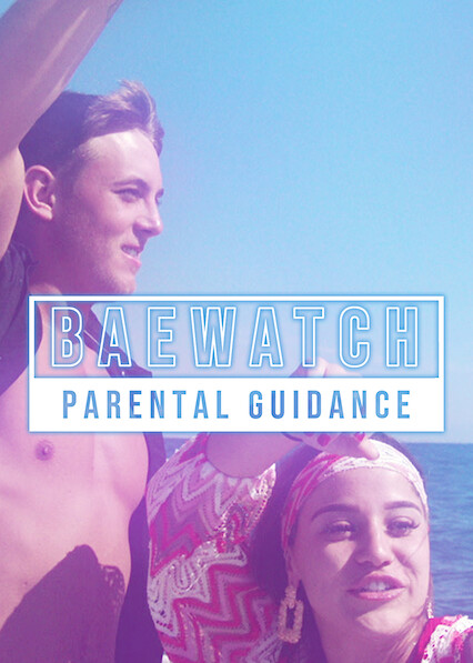 Baewatch: Parental Guidance
