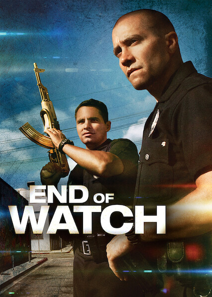 End of Watch on Netflix