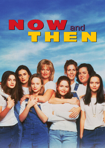 Now and Then on Netflix AUS/NZ