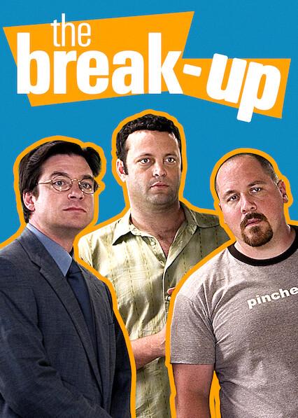 The Break-Up on Netflix AUS/NZ