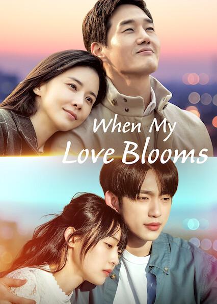 When My Love Blooms on Netflix AUS/NZ