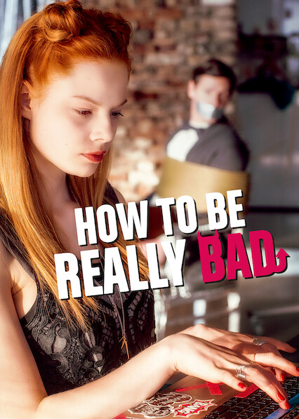 How to Be Really Bad on Netflix AUS/NZ