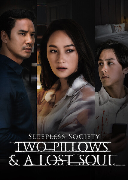 Sleepless Society: Two Pillows & A Lost Soul