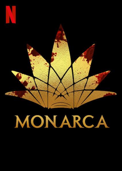Monarca on Netflix AUS/NZ