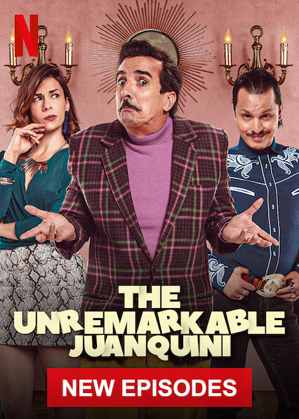 The Unremarkable Juanquini on Netflix AUS/NZ