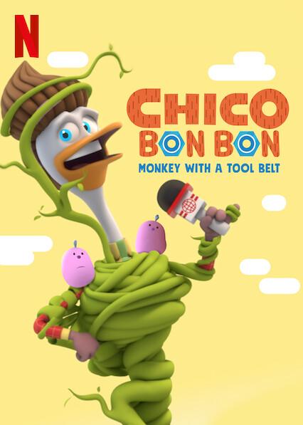 Chico Bon Bon: Monkey with a Tool Belt on Netflix AUS/NZ