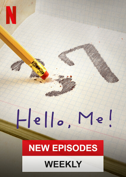 Hello, Me! on Netflix AUS/NZ