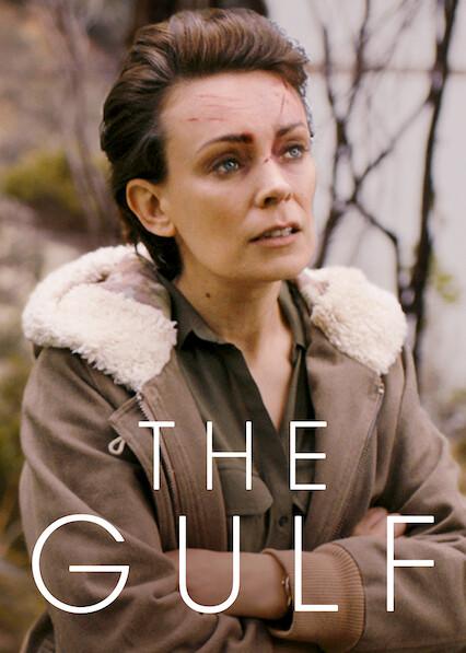 The Gulf on Netflix AUS/NZ