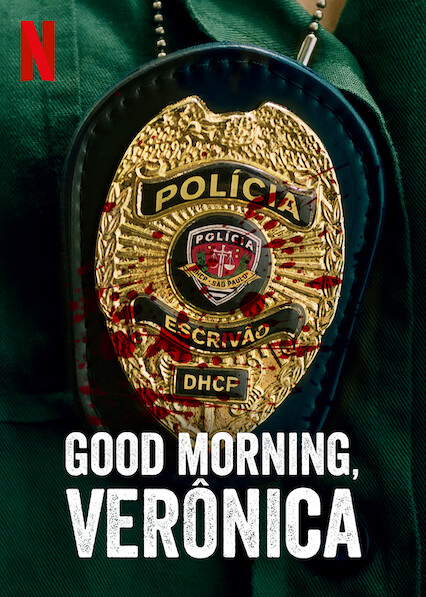 Good Morning, Verônica