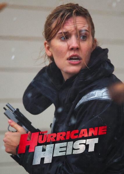 The Hurricane Heist on Netflix AUS/NZ
