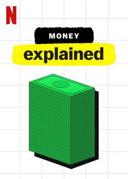 Money, Explained on Netflix AUS/NZ