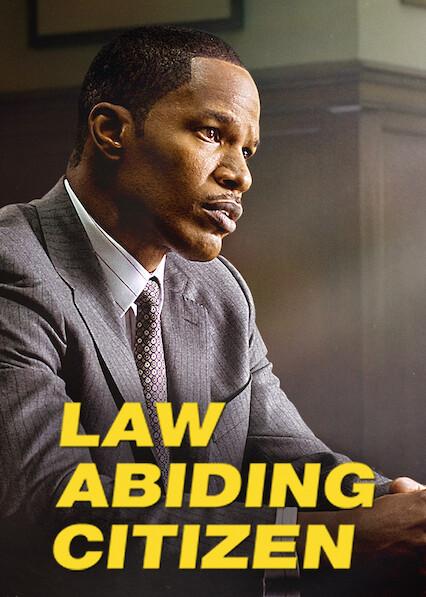 Law Abiding Citizen on Netflix AUS/NZ