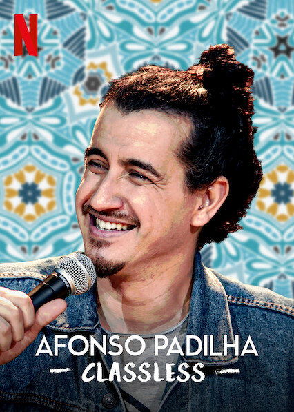 Is 'Afonso Padilha: Classless' available to watch on Netflix in Australia  or New Zealand? - NewOnNetflixANZ