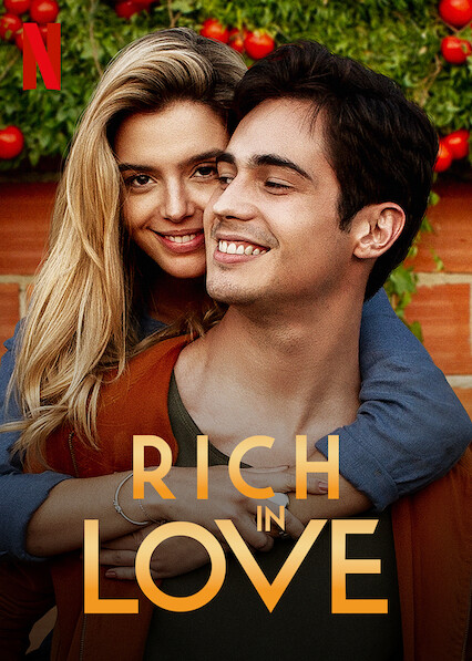 Rich in Love on Netflix
