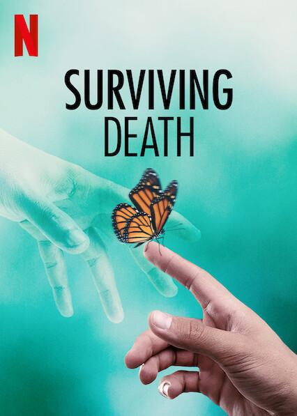 Surviving Death on Netflix AUS/NZ