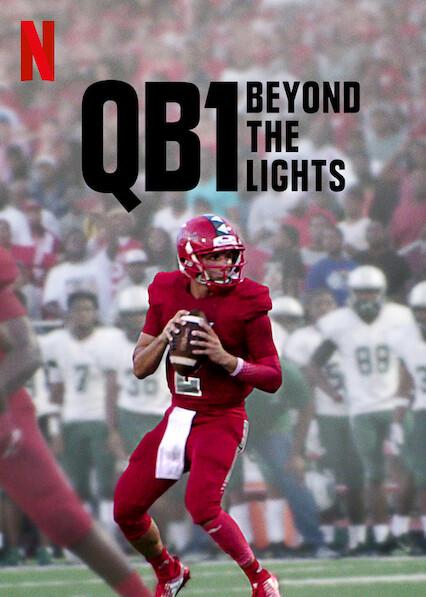 QB1: Beyond the Lights on Netflix AUS/NZ