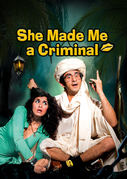 She Made Me a Criminal