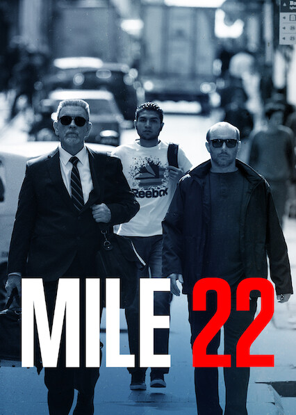 Mile 22 on Netflix AUS/NZ
